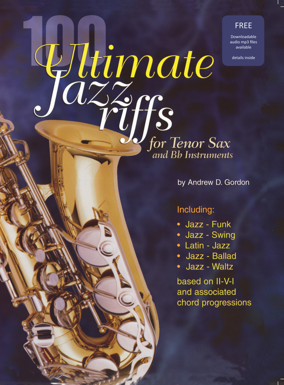 100 Ultimate Jazz Riffs for Bb Saxophone - DIGITAL SHEET MUSIC DOWNLOADS