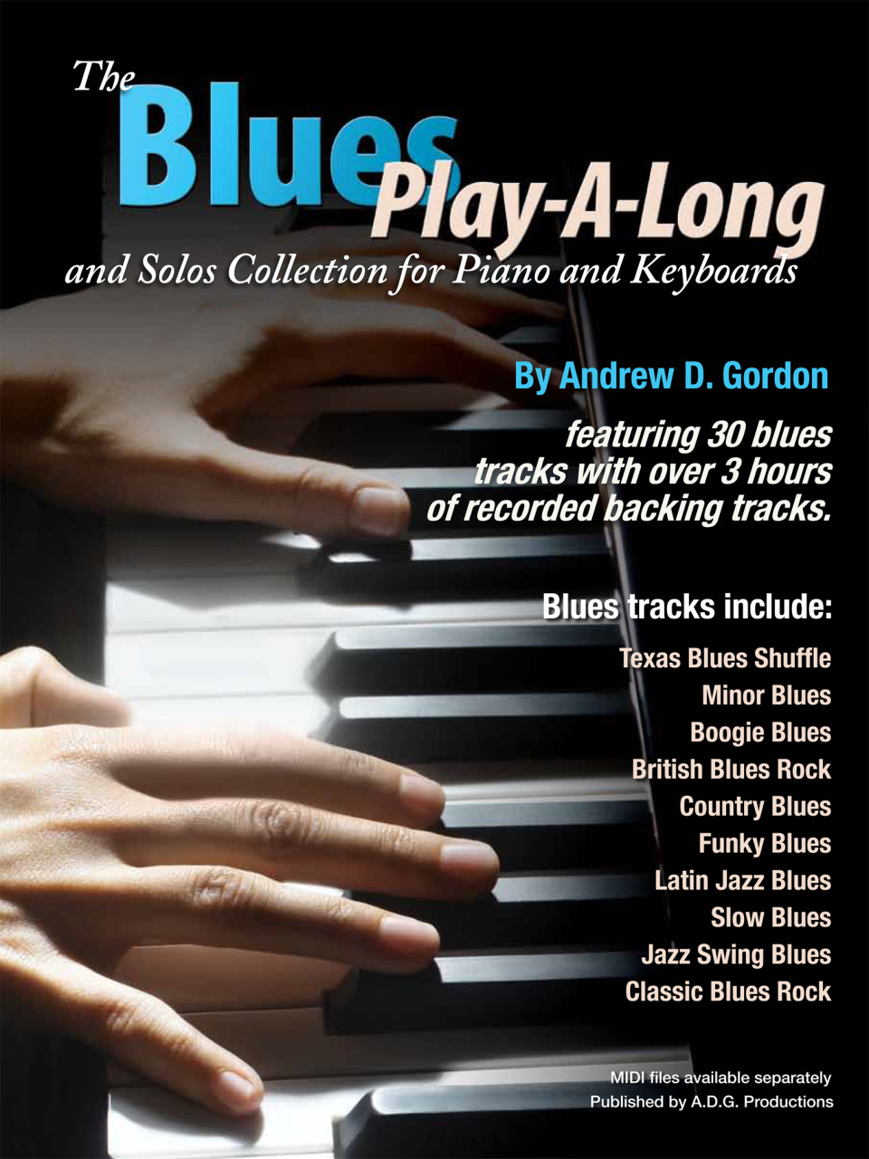 The Blues Play-A-Long and Solos Collection for Piano and Keyboards