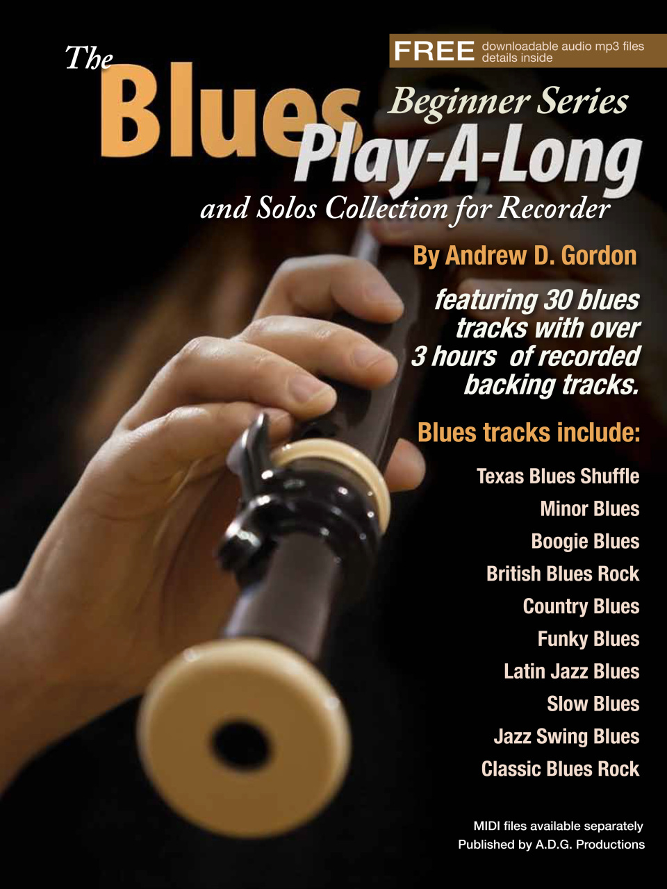 The Blues Play-A-Long and Solo Collection for Recorder