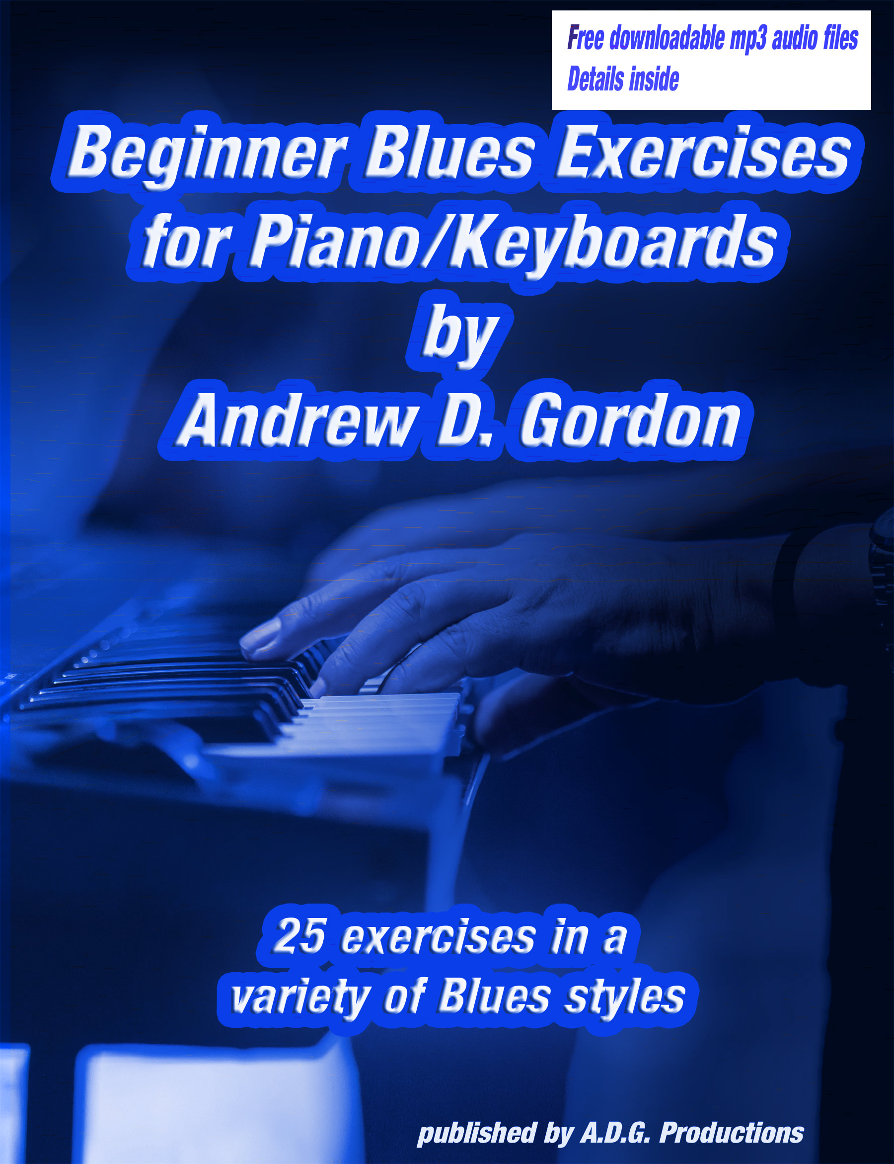 Beginner Blues Exercises for Piano/Keyboards PDF/downloadable audio MP3  files